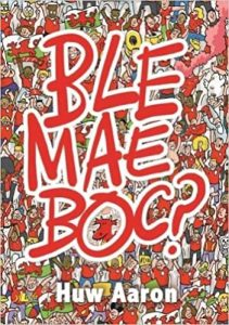 Book Cover of Ble Mae Boc?