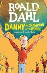 Book cover of Danny the Champion of the World