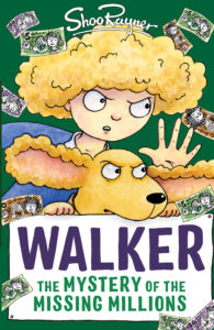 Book cover for Walker the Mystery of the Missing Millions