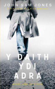 Book Cover Y Daith ydi Adra